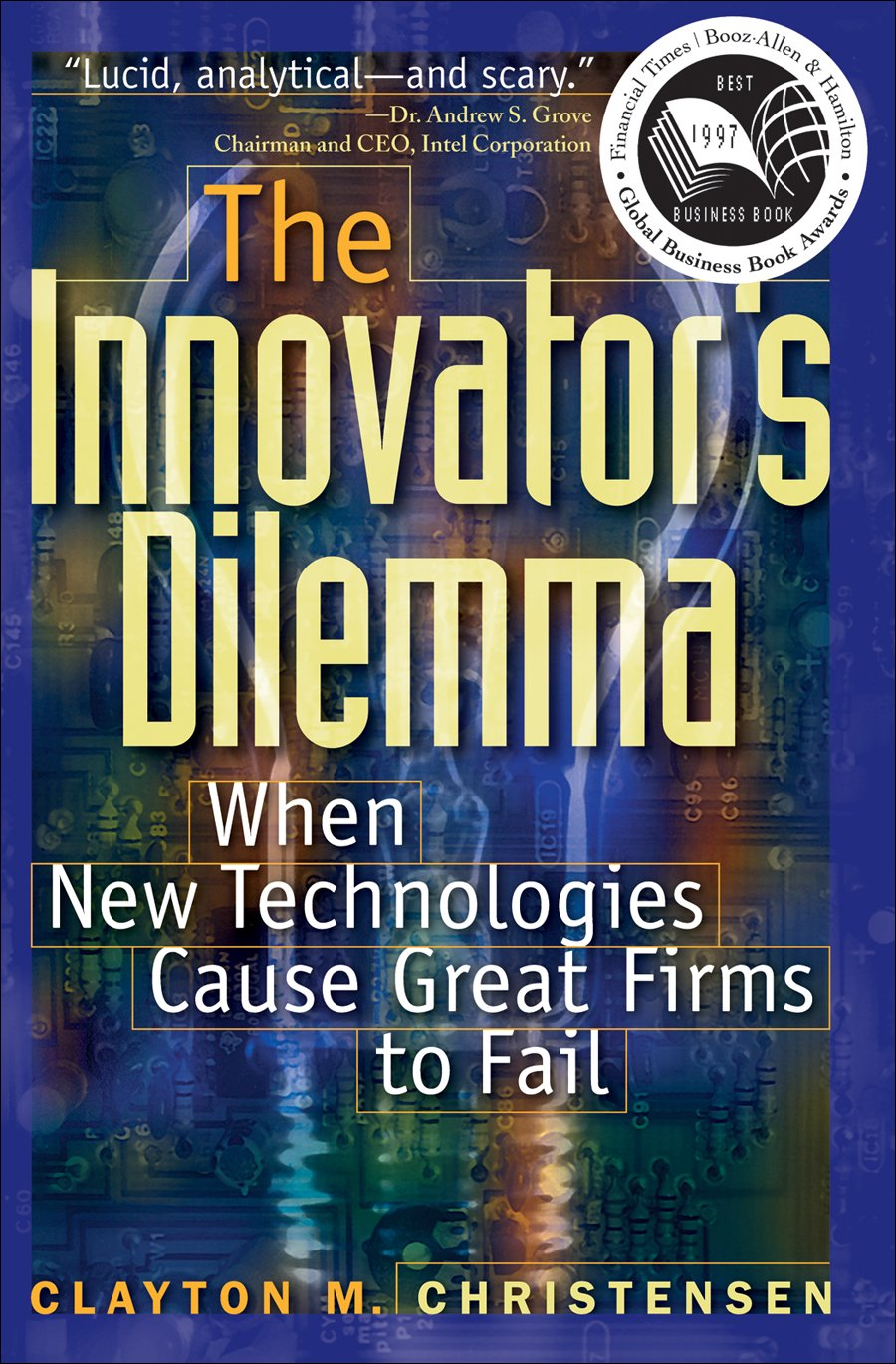 The Innovators Dilemma Book